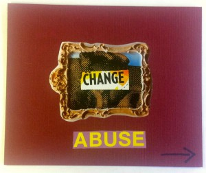 Change Abuse - Side 1